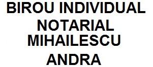 BIROU INDIVIDUAL NOTARIAL MIHAILESCU ANDRA